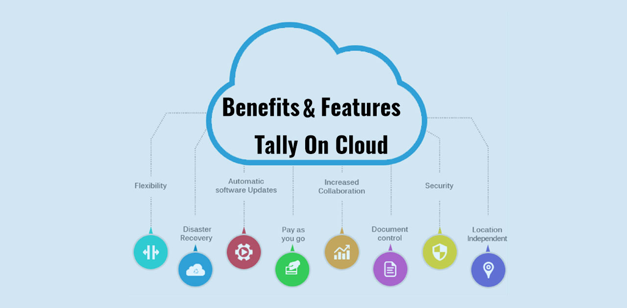 Benefit of tally on Cloud