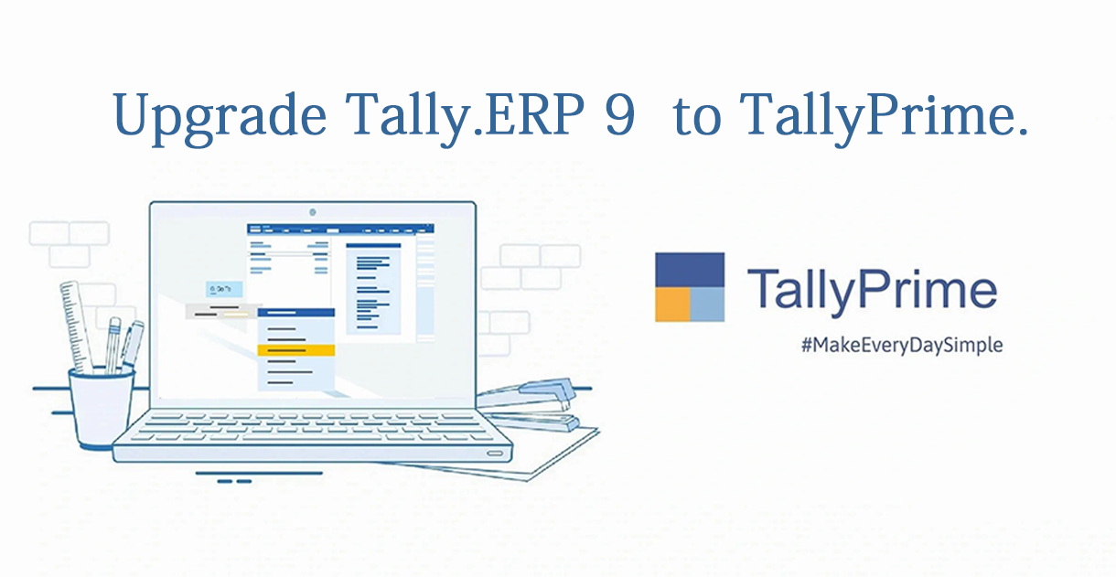 Upgrade Tally.erp 9 To Tallyprime.